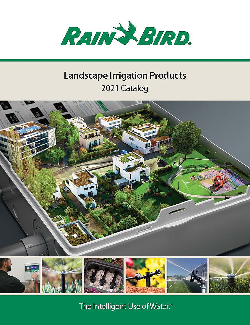 2021 Rain Bird Landscape Irrigation Products Catalog